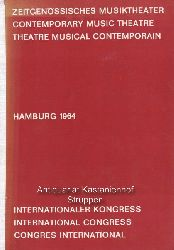 Thomas, Ernst  Zeitgenössisches Musiktheater. Contemporary music theatre. Theatre musical contemporain.,Internationaler Kongress, Hamburg 1964.