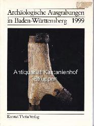 Biel, Jörg  Archäologische Ausgrabungen in Baden-Württemberg 1999.