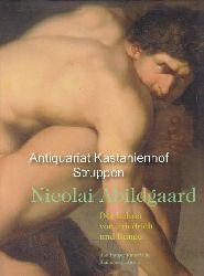 Howoldt, Jenns E. ; Abildgaard, Nicolai  Nicolai Abildgaard.,Der Lehrer von Friedrich und Runge.