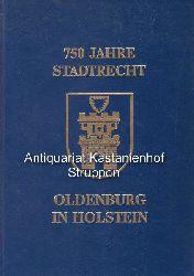 Ehlers, Klaus; Feldhoff, Friedrich-Ernst; Hahn, Hans-Joachim; Koglin, Erich; Wulf, Erich  750 Jahre Stadtrecht Oldenburg in Holstein.