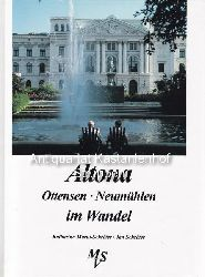 Marut-Schröter, Katharina ; Schröter, Jan  Altona, Ottensen, Neumühlen im Wandel in alten und neuen Bildern.