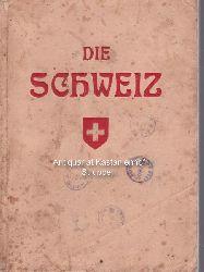 Behrmann, H.  Die Schweiz. Kleiner Führer durch die schönsten Gegenden der Schweiz.