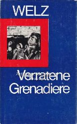 Welz, Helmut und andere  Konvolut 10 Militärromane. 1. Verratene Grenadiere. 2. Soldatenpflicht.,3. Als erste in der Heimat. 4. Rote Reiter voran. 5. So begann der Krieg.
