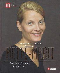 Malnaes, Havard  Mette-Marit.,Die neue Königin der Herzen.