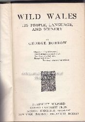 Borrow, George  Wild Wales, its people, language, and scenery.