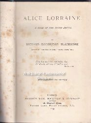 Blackmore, Richard Doddridge  Alice Lorraine. A Tale of the South Downs.