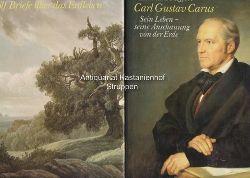 Carus, Carl Gustav  2 Bücher von und über Carl Gustav Carus. 1. Zwölf Briefe über das Erdleben.,2. Carl Gustav Carus. Sein Leben - seine Anschauung von der Erde.