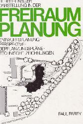 Keller, Herbert und andere  Darstellung in der Freiraumplanung.,Entwurfsplanung, Perspektive, Bepflanzungspläne, technische Zeichnungen.