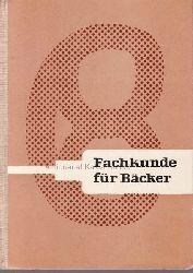 Autorenkollektiv  Fachkunde für Bäcker.