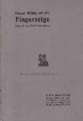 Wilde, Oscar; Grove, Frederick Philip  Fingerzeige. Intentions.