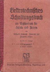 Friedrich, Wilhelm ; Jess, Friedrich ; Köhne, Friedrich  Elektrotechnisches Schaltungsbuch.,Ein Taschenbuch für Schule und Praxis.