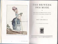 Boehn, Max von  Das Beiwerk der Mode.,Spitzen, Fächer, Handschuhe, Stöcke, Schirme, Schmuck.