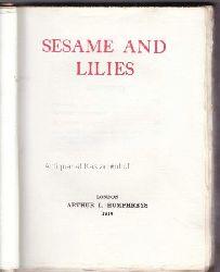 Ruskin, John  Sesame and lilies.