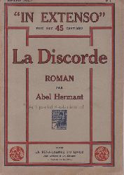 Hermant, Abel  La Discorde.,In Extenso. Roman.