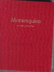Montesquieu, Charles de Secondat, Baron de  Oeuvres completes.