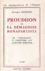 Cogniot, Georges  Proudhon et la demagogie bonapartiste. Les Enseignements de l