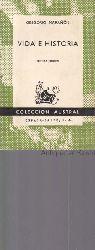 Maranon, Gregorio  Coleccion Austral, No. 185.,Vida e Historia.