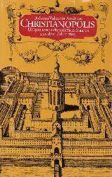 Andreä, Johann Valentin  Christianopolis. Utopie eines christlichen Staates aus dem Jahre 1619.