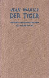 Martet, Jean; Mayer, Paul  Der Tiger.,Weitere Unterhaltungen Clemenceaus mit seinem Sekretär Jean Martet.
