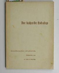 Pecinka, Hans  Der lachende Äskulap,Humortherapeutische und medizynische Reimereien