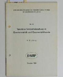 Eschrig, H.  Spontane Symmetriebrechung in Quantenstatistik und Quantenfeldtheorie  (Vortrag),Dresdner Seminar für Theoretische Physik - Sitzungsberichte Nr. 18