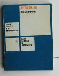 Montale, Eugenio  Auto da fe,Cronache in due tempi