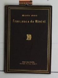 Greif, Martin  Francesca da Rimini,Tragödie in fünf Akten