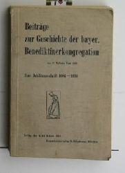 Fink, P. Wilhelm  Beiträge zur Geschichte der bayer. Benediktinerkongregation,Eine Jubiläumsschrift 1684-1934