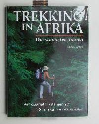 Ardito, Stefano  Trekking in Afrika,Die schönsten Touren