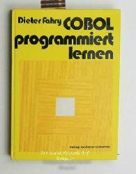 Fahry, Dieter  Cobol programmiert lernen