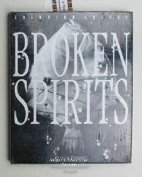 Grames, Eberhard  Broken Spirits