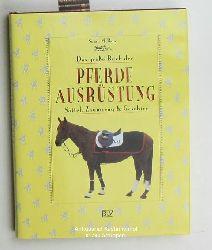 McBane, Susan  Das grosse Buch der Pferde-Ausrüstung,Sattel, Zaumzeug & Geschirr