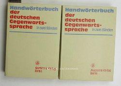 Kempcke, Günter u.a.  Handwörterbuch der deutschen Gegenwartssprache, In zwei Bänden, Band 1: A-K; Band 2: L-Z