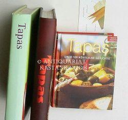Hrsg.  Konvolut drei Bücher zu Tapas,1. Hrsg.: Tapas - Beste Rezepte;