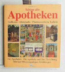 Kallinich, Günter  Schöne alte Apotheken,Heilkunst - Aberglaube - Pharmazeutische Technik; Der Apotheker - Die Apotheke und ihre Einrichtung