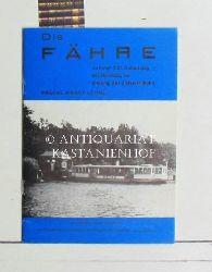Lehne, Pascal Horst  Die Fähre,zu ihrem 100. Geburtstag - ein Nachtrag zur Chronik der Alsterschiffahrt