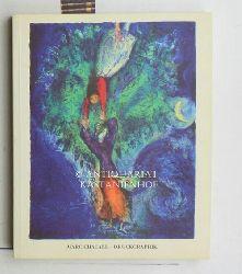 Güse, Ernst-Gerhard [Hrsg.]  Marc Chagall,Druckgraphik