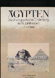 Grimm, Alfred  Ägypten,Die photographische Entdeckung im 19. Jahrhundert