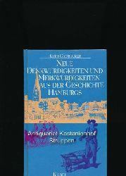 Grobecker, Kurt  3 Bücher des Autors: 1. Neue Denkwürdigkeiten und Merkwürdigkeiten aus der Geschichte Hamburgs,2.Denkwürdigkeiten und Merkwürdigkeiten aus der Geschichte Hamburgs