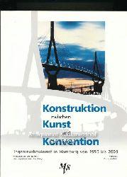 Behr, Karin von; Hirschfeld, Gerhard [Red.]  Konstruktion zwischen Kunst und Konvention,Ingenieurbaukunst in Hamburg von 1950 bis 2000