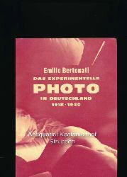 Bertonati, Emilio  Das experimentelle Photo in Deutschland 1918-1940,Galleria del Levante, München, 10. Mai - 24. Juni 1978