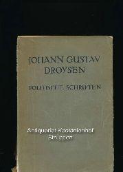 Gilbert, Felix (Hrsg.)  Johann Gustav Droysen. Politische Schriften,Im Auftrage der Preussischen Akademie der Wissenschaften herausgegeben von Felix Gilbert.