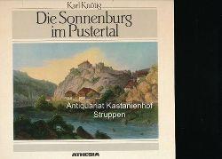 Knötig, Karl  Die Sonnenburg im Pustertal