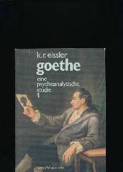 Eissler, Kurt R.  Goethe,Eine psychoanalytische Studie 1775-1786, Band 1. In Verbindung mit Wolfram Mauser und Johannes Cremerius herausgegeben von Rüdiger Scholz.