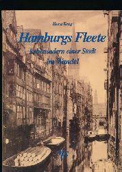 Krug, Horst; Schröter, Jan  Hamburgs Fleete ,Lebensadern einer Stadt in alten und neuen Bildern