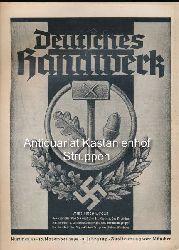 Wilkening, A.  Deutsches Handwerk  Nummer 45. 10. November 1939. 8. Jahrgang. Auslieferungsort München.,Wochenschrift für Handwerkspolitik, Handwerkswirtschaft und Handwerkskultur.