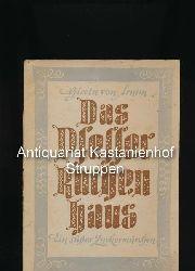 Arnim, Gisela von  Das Pfefferkuchenhaus,Ein süßes Zuckermärchen; mit Bildern von Ludwig Maria Beck