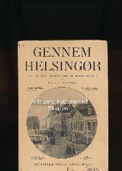 Pedersen, Laurits  Gennem Helsingør,En Vejledning for Helsingoranere og Byens Gæster