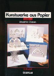 Chatani, Masahiro  Kunstwerke aus Papier,Band 2 Origami