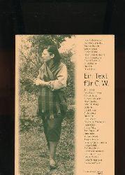 Aicher-Scholl, Inge u.v.a.  Ein Text für C. W.